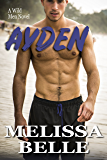 Ayden (Wild Men Book 3)