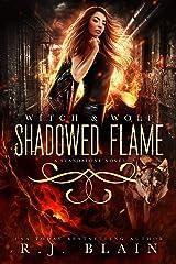 Shadowed Flame Kindle Edition