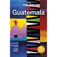 Lonely Planet Guatemala 7th Ed.: 7th Edition