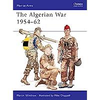 The Algerian War 1954–62 (Men-at-Arms)