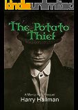 The Potato Thief: A Mercy Row Prequel