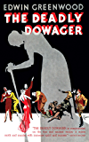 The Deadly Dowager (Valancourt 20th Century Classics)