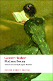 Madame Bovary: Provincial Manners (Oxford World's Classics)