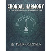 Bass Player's Guide to the Galaxy: Chordal Harmony: 1