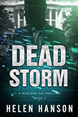 DEAD STORM: A Masters CIA Thriller (The Masters CIA Thriller Series Book 3) Kindle Edition
