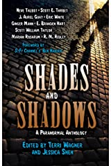Shades and Shadows: A Paranormal Anthology Kindle Edition