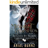 Midnight Redemption: Vampire Romance Series for Adults (Bonded by Blood Vampire Chronicles Book 6)