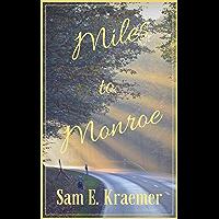 Miles to Monroe (English Edition)