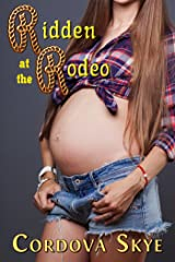 Ridden at the Rodeo Kindle Edition