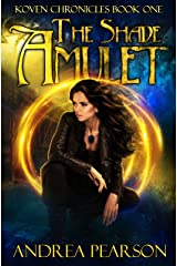 The Shade Amulet (Koven Chronicles Book 1) Kindle Edition