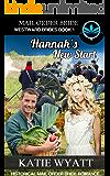 Mail Order Bride Hannah's New Start: Historical Mail order Bride Romance (Westward Brides Series Book 1)
