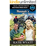 Hannah's New Start (Westward Brides Series Book 1)