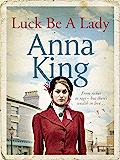 Luck Be A Lady: A heartwarming family saga