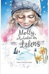 Molly, Architektin des Lebens: Ein spirituelles Abenteuer (German Edition) Kindle Edition