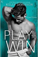 Play to Win: A Wynn Hockey Novel Kindle Edition