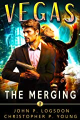 The Merging: An Ian Dex Supernatural Thriller (Las Vegas Paranormal Police Department Book 1) Kindle Edition
