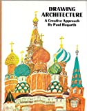 Drawing Architecture:  A Creative Approach