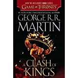 A Clash of Kings (HBO Tie-in Edition): A Song...