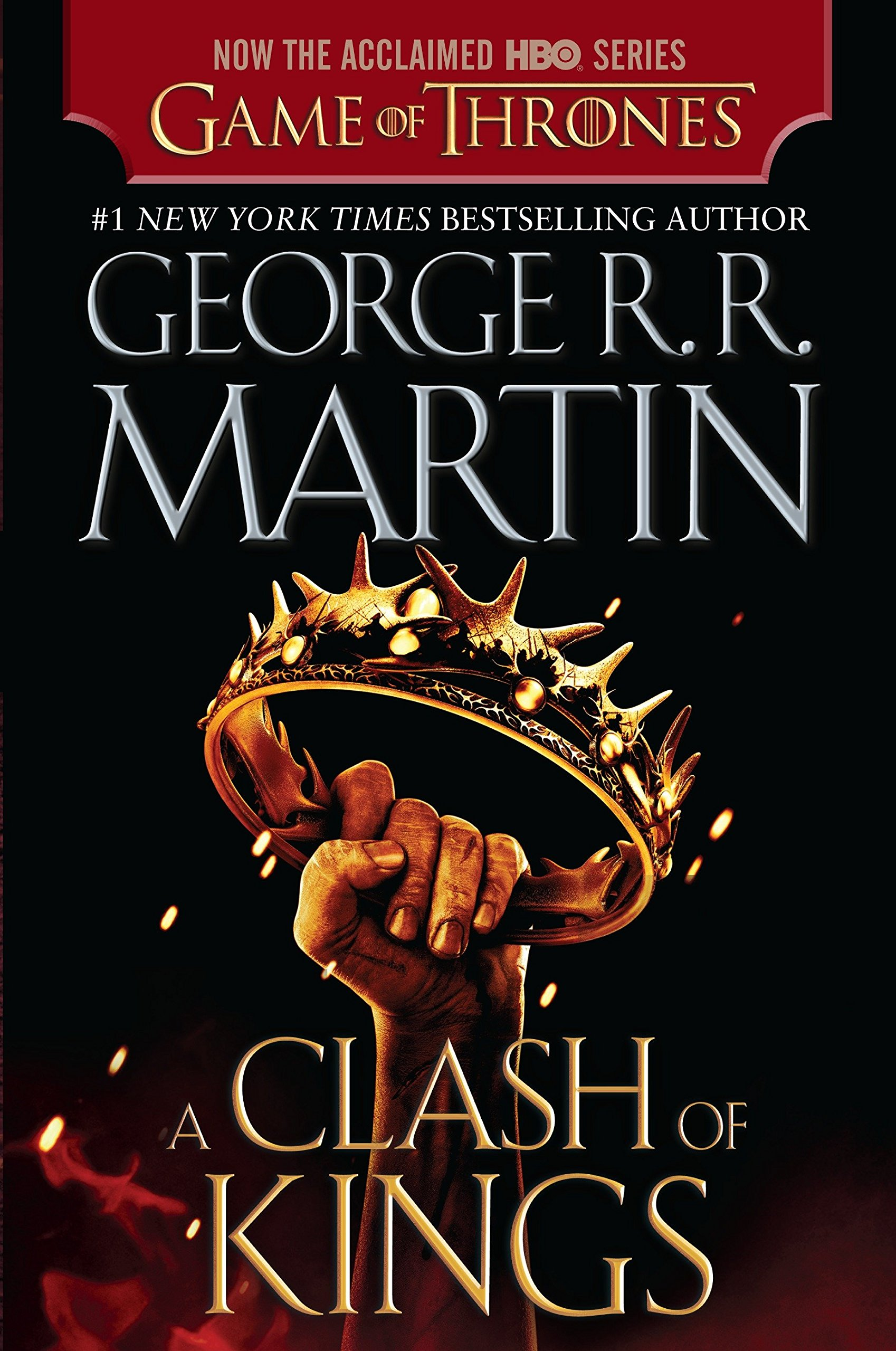 A Clash of Kings (HBO Tie-in Edition): A Song of Ice and Fire: Book Two pdf epub
