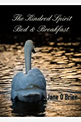 The Kindred Spirit Bed & Breakfast (White Pine Trilogy Book 3) Kindle Edition