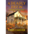 A Deadly Brew (A Tourist Trap Mystery)
