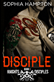 Disciple (Knights Disciples MC Book 1)
