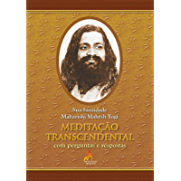 Meditação Transcendental com Perguntas e Respostas