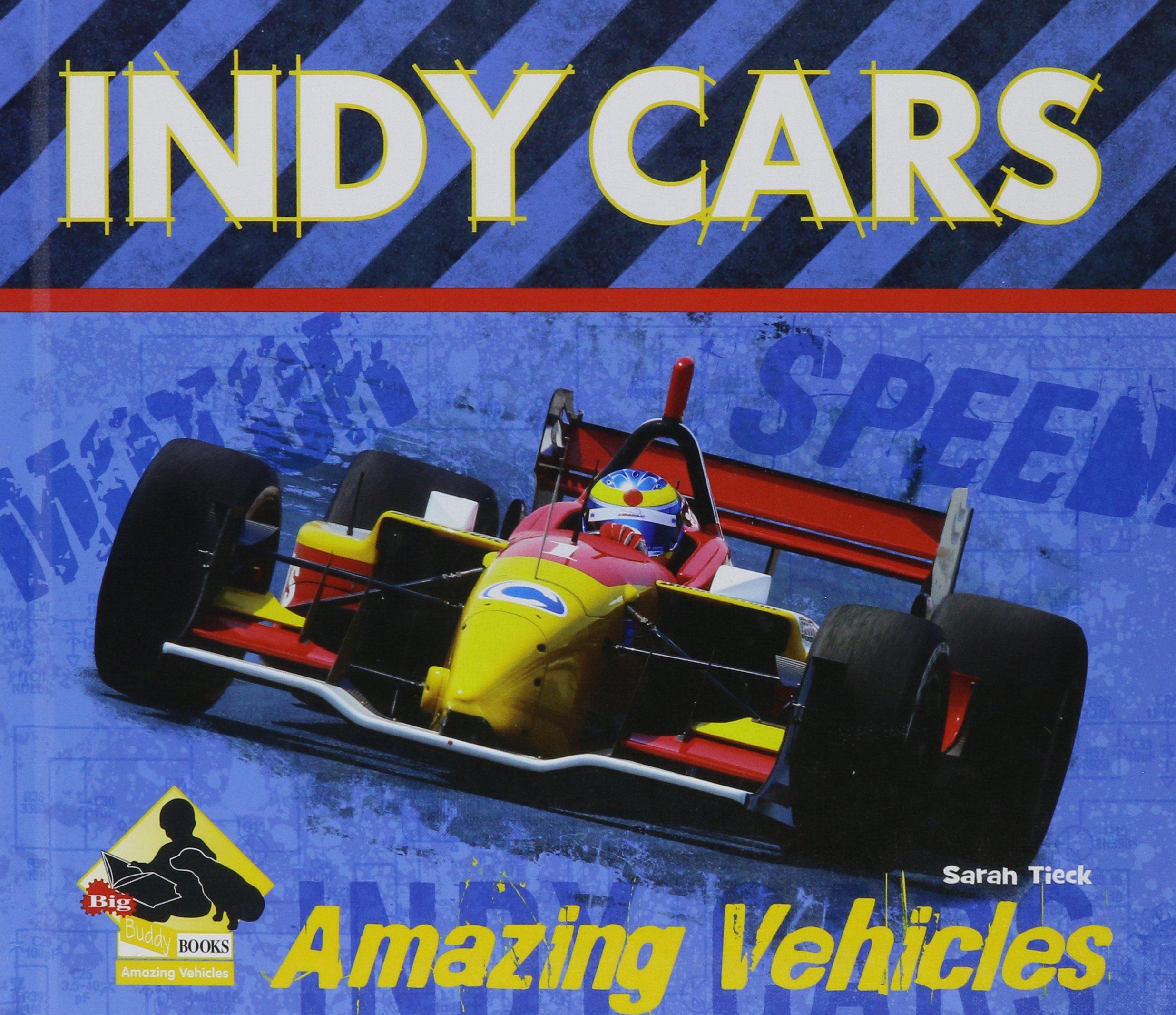 Download Indy Cars (Amazing Vehicles) pdf epub