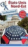Guide du Routard Etats-Unis Nord-Est: (sans New York)