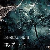 「CHEMICAL FILTH」