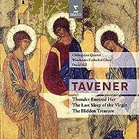 Tavener Last Sleep Of Virgin Thuder Entered Her