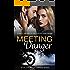 Meeting Danger (The Danger Series Book 1)