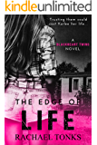The edge of life: A Blackhearts twins novel (Book one)