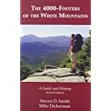 The 4000-Footers of the White Mountains