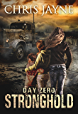 Day Zero: An Apocalyptic EMP Romantic Thriller (Stronghold Book 2)