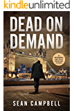 Dead on Demand: an unputdownable crime thriller that will have you hooked (A DCI Morton Crime Novel Book 1)