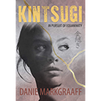 Kintsugi: In pursuit of Equanimity (English Edition)