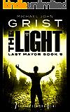 The Light (Last Mayor Book 9)