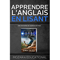 Apprendre l'anglais: en lisant une dystopie de science-fiction (French Edition)