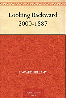 Looking Backward: 2000-1887 (Penguin Books with Teachers Guides)