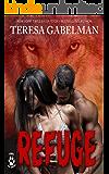 Refuge (Stone's Wolf Sanctuary) Book #2