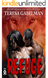 Refuge (Stone's Wolf Sanctuary) Book #2