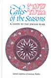 Gates of the Seasons: A Guide to the Jewish Year (English Edition)