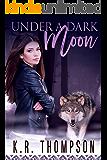 Under a Dark Moon (The Keeper Saga Book 7)