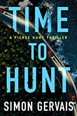 Time to Hunt (Pierce Hunt Book 3) Kindle Edition