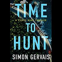 Time to Hunt (Pierce Hunt Book 3)