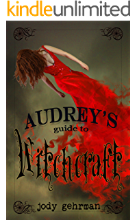 Audreys Guide to Witchcraft (Audreys Guides Book 1)