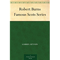 Robert Burns Famous Scots Series (English Edition)