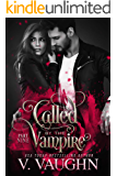 Called by the Vampire - Part 9