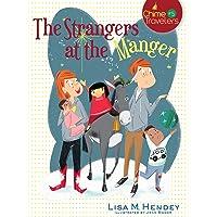 The Strangers at the Manger (Volume 5) (Chime Travelers)